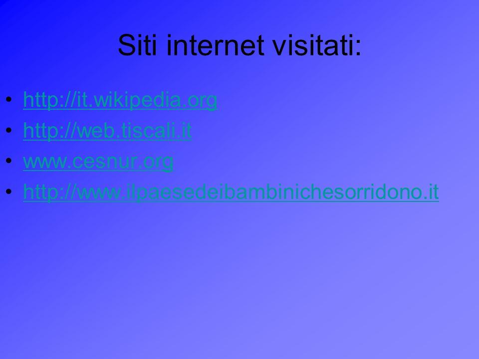 Siti internet visitati: http://it.wikipedia.org http://web.tiscali.it www.cesnur.org http://www.ilpaesedeibambinichesorridono.it