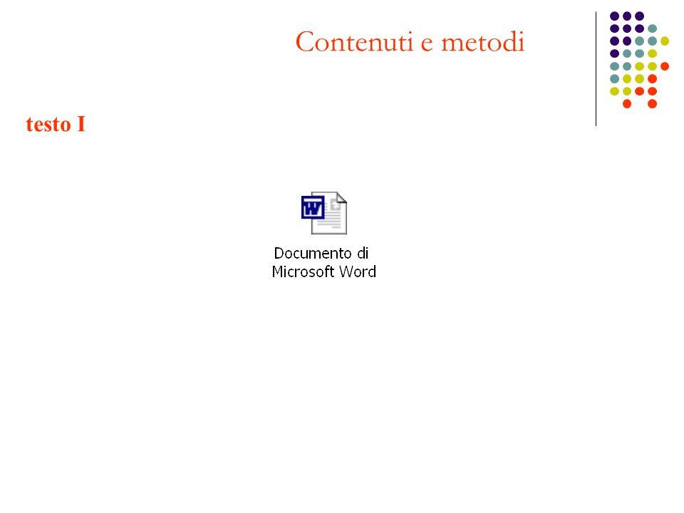 Contenuti e metodi testo I