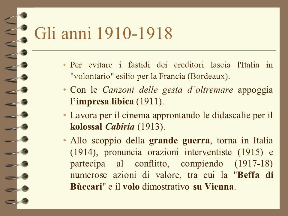 Gli anni 1910-1918 Per evitare i fastidi dei creditori lascia l'Italia in