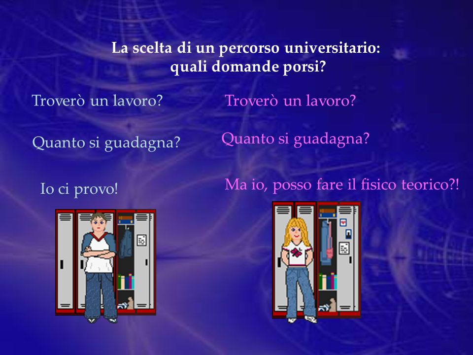 La scelta di un percorso universitario: quali domande porsi.