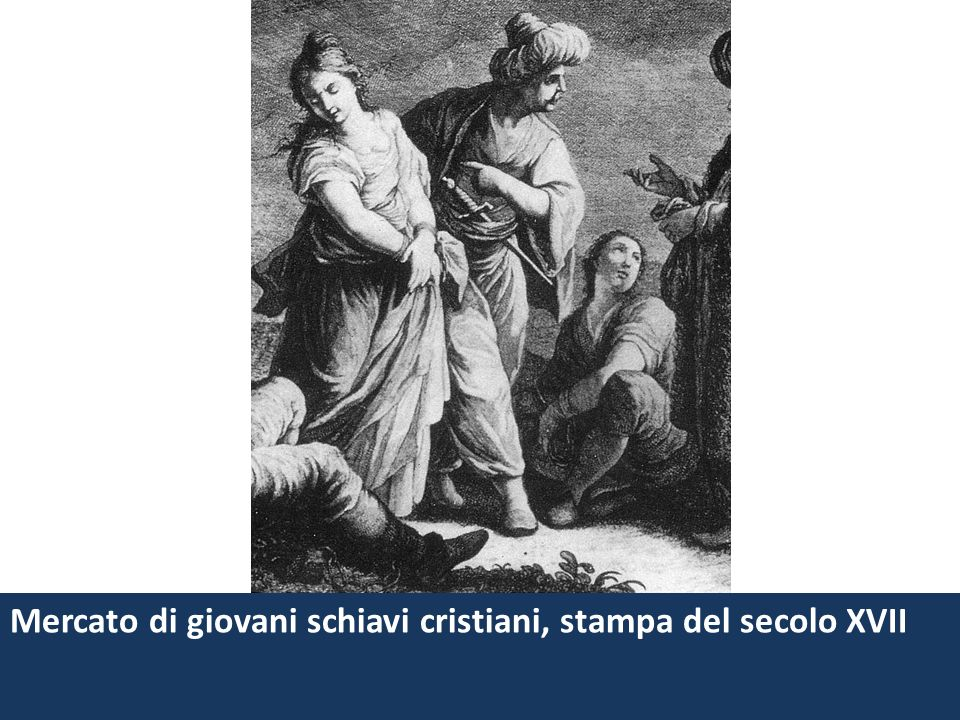 Mercato di giovani schiavi cristiani, stampa del secolo XVII