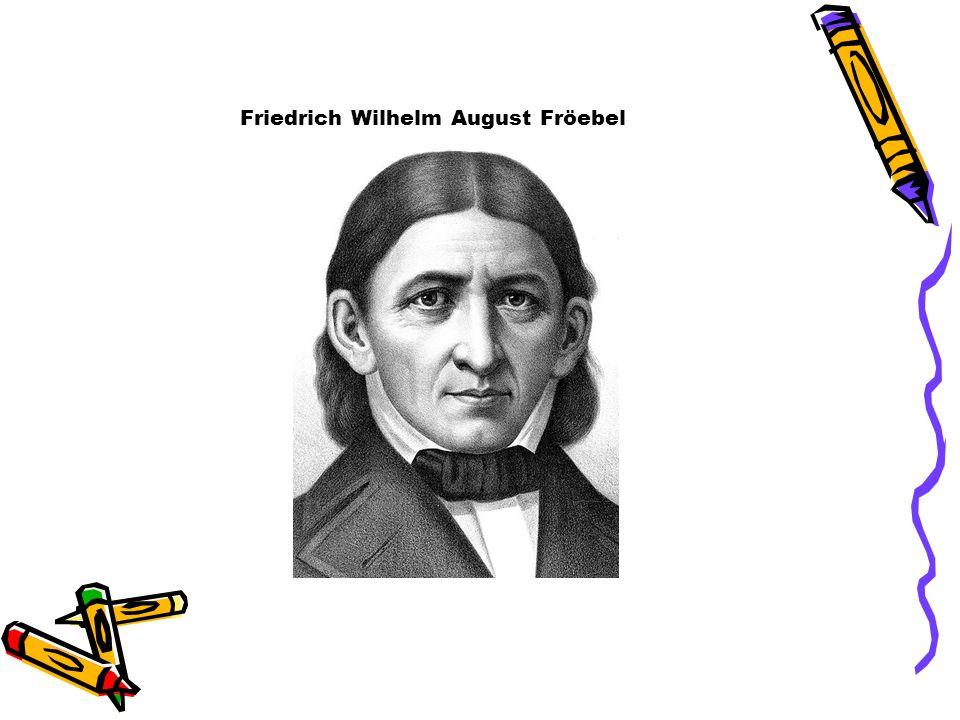Friedrich Wilhelm August Fröebel