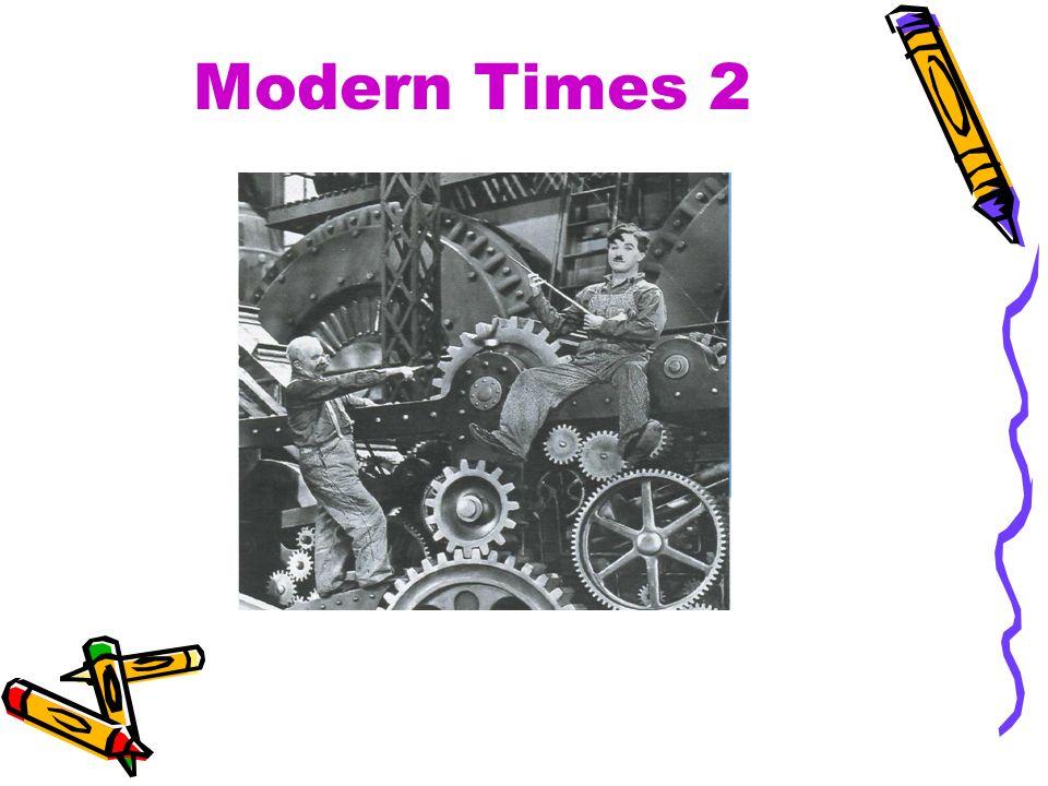 Modern Times 2