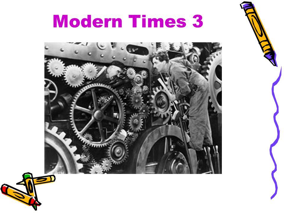 Modern Times 3