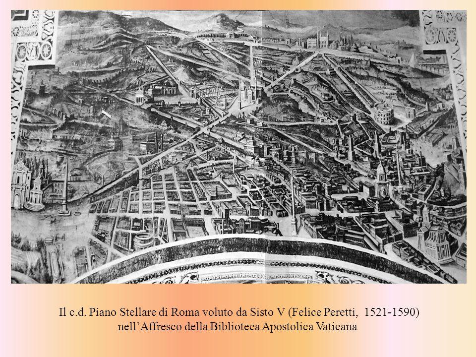 Il c.d. Piano Stellare di Roma voluto da Sisto V (Felice Peretti, 1521-1590) nellAffresco della Biblioteca Apostolica Vaticana