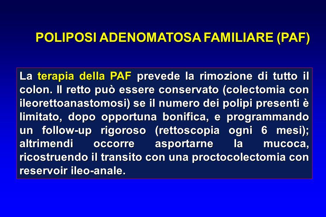 La terapia della PAF prevede la rimozione di tutto il colon. Il retto può essere conservato (colectomia con ileorettoanastomosi) se il numero dei poli