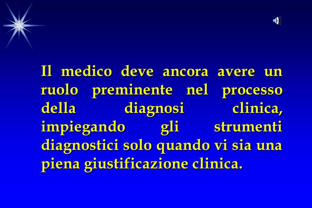 Perché la pratica clinica nella diagnosi medica abbia successo è necessario soddisfare 5 principali requisiti: 1.Capacità di raccogliere informazioni cliniche.