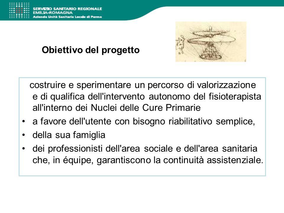 Obiettivo del progetto costruire e sperimentare un percorso di valorizzazione e di qualifica dell'intervento autonomo del fisioterapista all'interno d