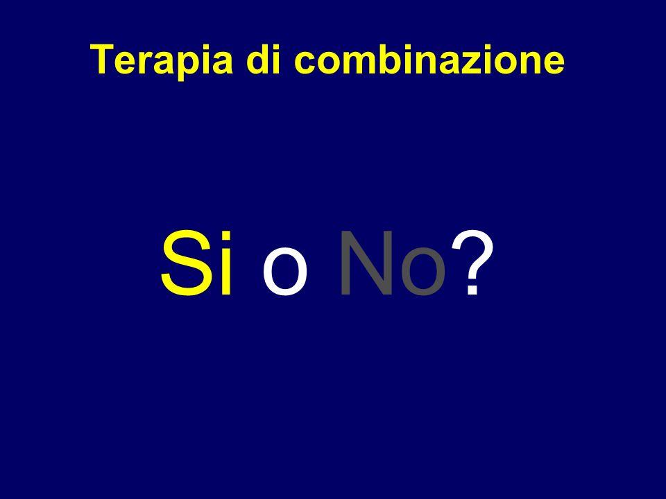 Terapia di combinazione Si o No?