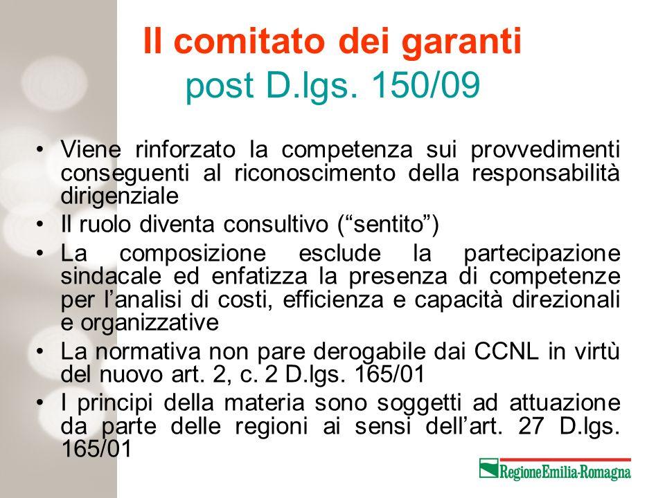 Il comitato dei garanti post D.lgs. 150/09 Viene rinforzato la competenza sui provvedimenti conseguenti al riconoscimento della responsabilità dirigen