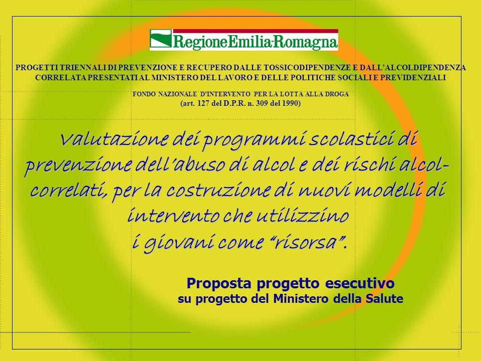 PROGETTI TRIENNALI DI PREVENZIONE E RECUPERO DALLE TOSSICODIPENDENZE E DALLALCOLDIPENDENZA CORRELATA PRESENTATI AL MINISTERO DEL LAVORO E DELLE POLITICHE SOCIALI E PREVIDENZIALI FONDO NAZIONALE DINTERVENTO PER LA LOTTA ALLA DROGA (art.