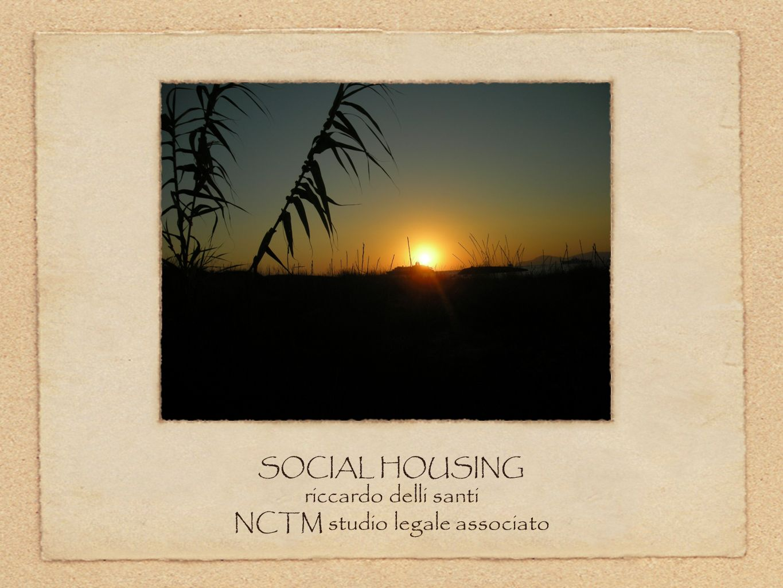 SOCIAL HOUSING riccardo delli santi NCTM studio legale associato