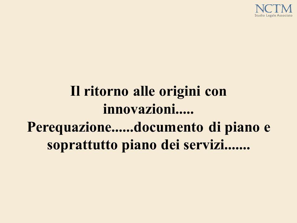 Il ritorno alle origini con innovazioni.....