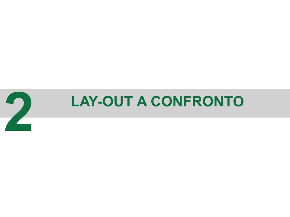2 LAY-OUT A CONFRONTO 10