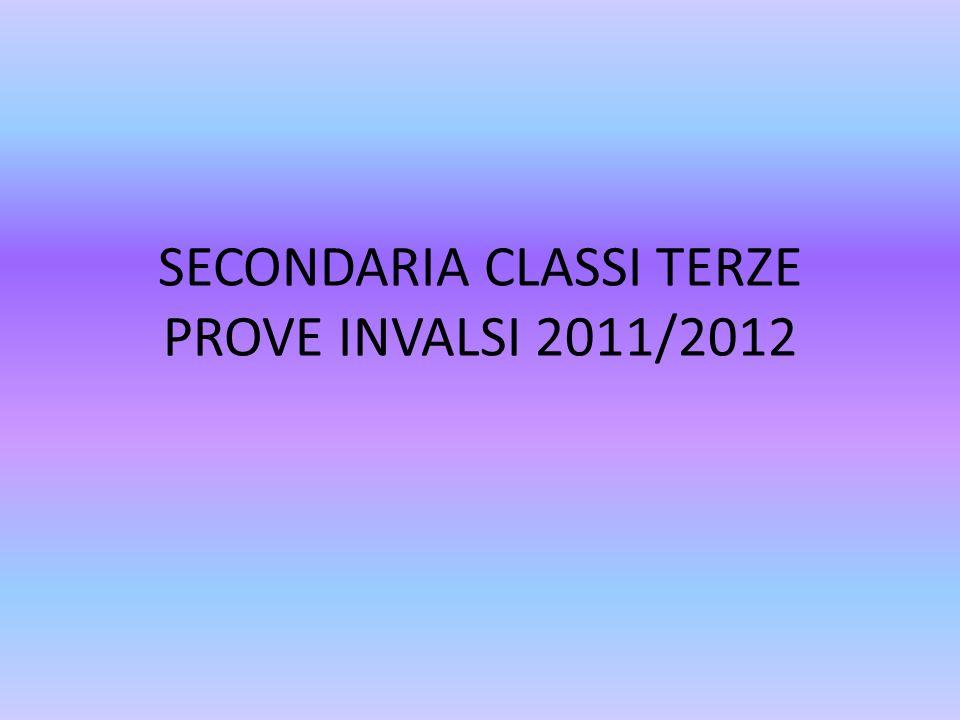 SECONDARIA CLASSI TERZE PROVE INVALSI 2011/2012