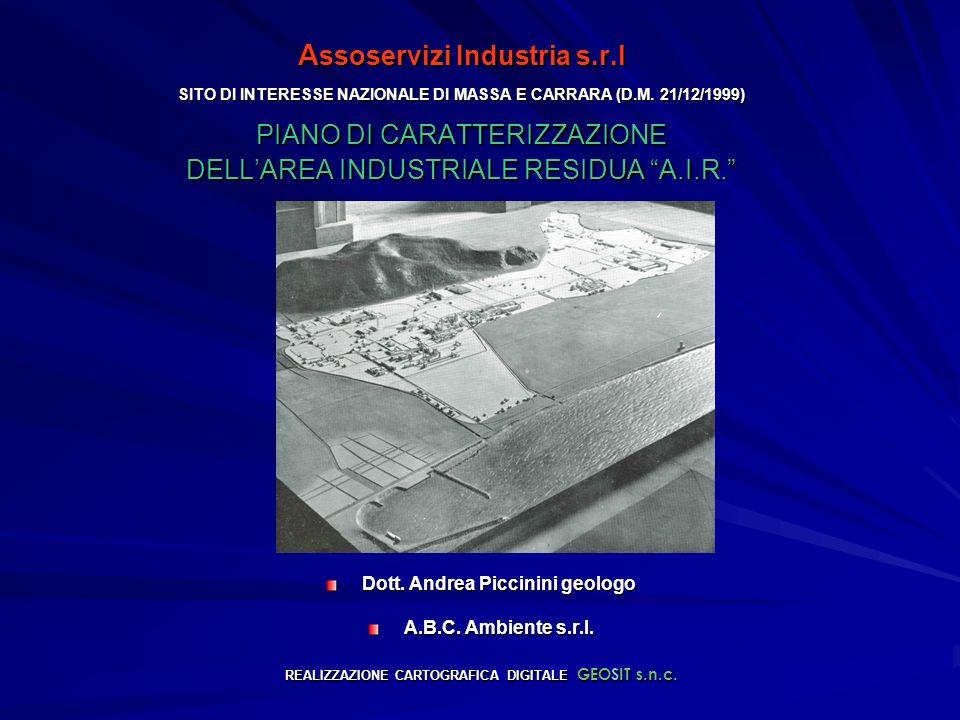 A ssoservizi Industria s.r.l SITO DI INTERESSE NAZIONALE DI MASSA E CARRARA (D.M.