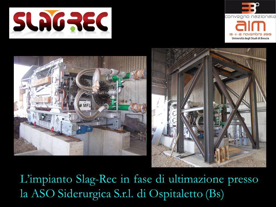 Limpianto Slag-Rec in fase di ultimazione presso la ASO Siderurgica S.r.l. di Ospitaletto (Bs)