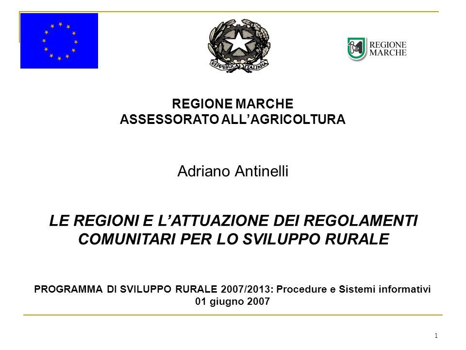 2 La normativa: Reg.CE n. 1698/05 – Sostegno allo sviluppo rurale del FEASR.