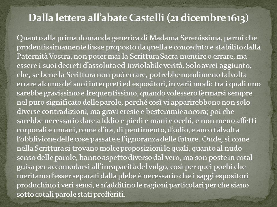 Quanto alla prima domanda generica di Madama Serenissima, parmi che prudentissimamente fusse proposto da quella e conceduto e stabilito dalla Paternit