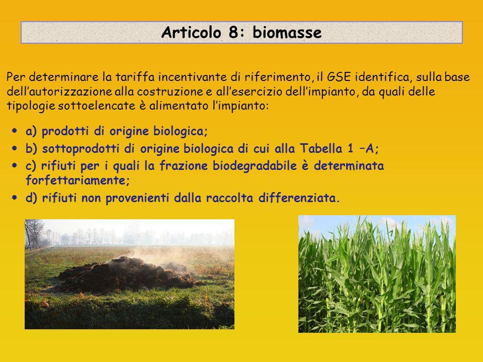 Prodotti di origine biologica Legno-energia Biogas-energia Olio-energia SRF (arboree: pioppo, salice, robinia, erbacee: miscanto, panico, cardo) legno forestale mais, sorgo, triticale girasole, colza, soia palma, cocco