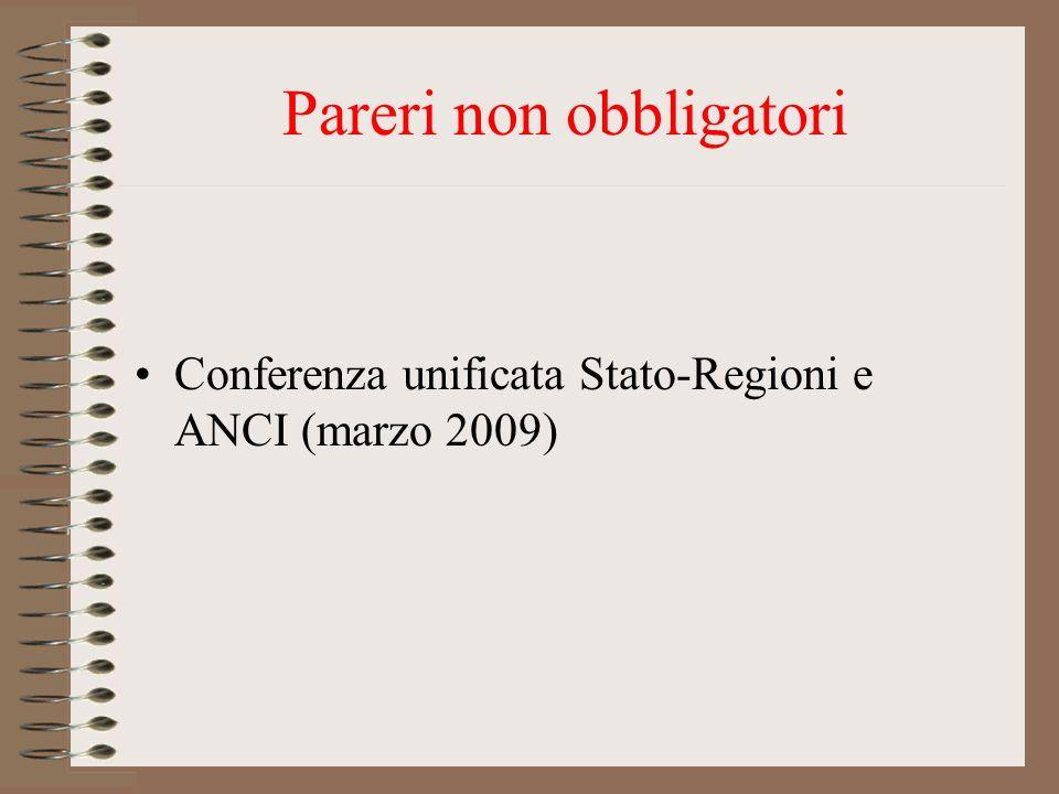 Pareri non obbligatori Conferenza unificata Stato-Regioni e ANCI (marzo 2009)