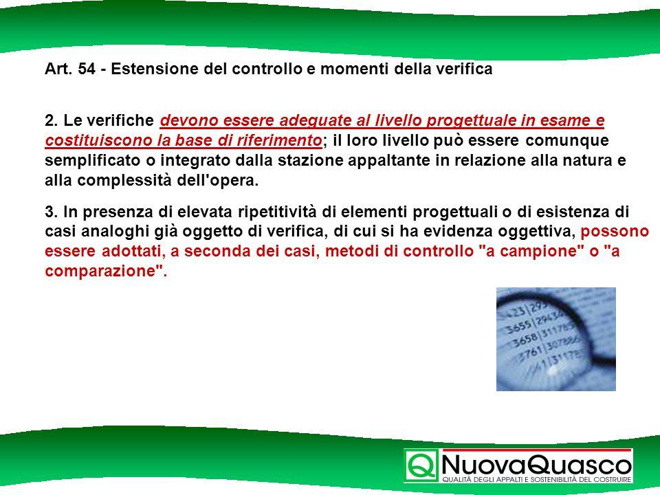 Art. 54 - Estensione del controllo e momenti della verifica 2.