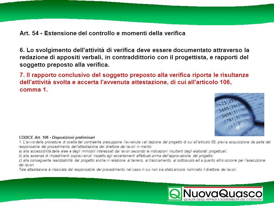 Art. 54 - Estensione del controllo e momenti della verifica 6.