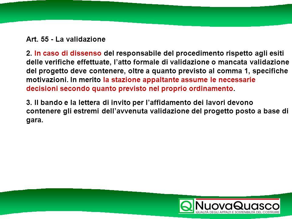 Art. 55 - La validazione 2.