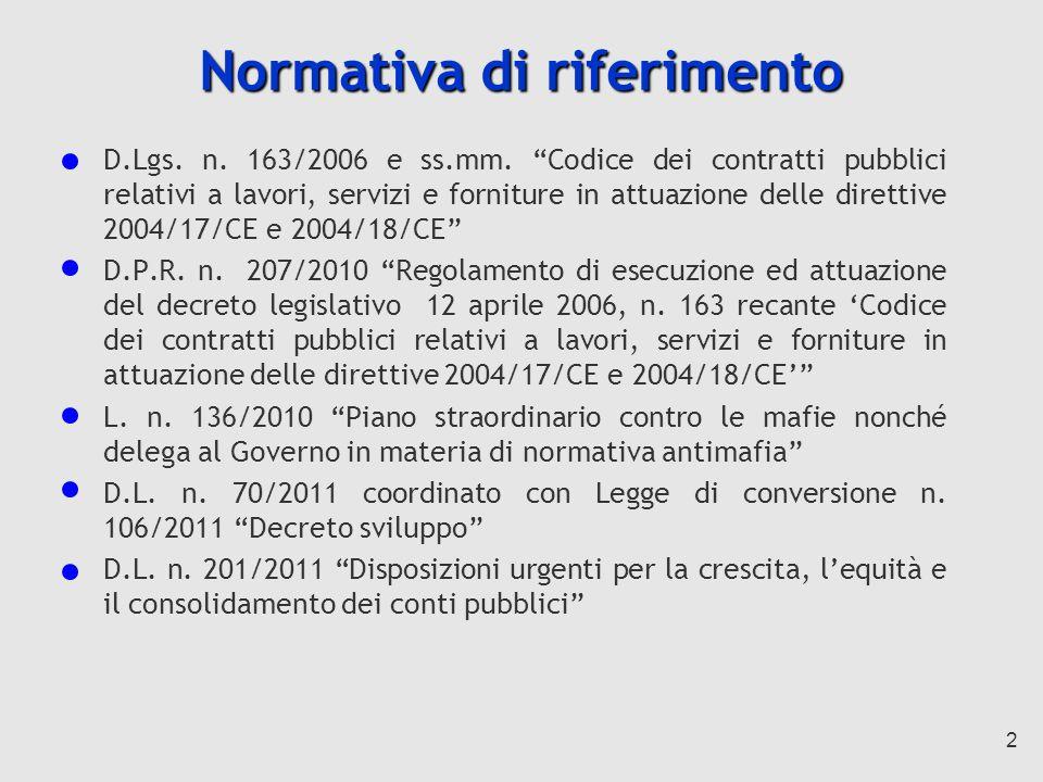 2 Normativa di riferimento D.Lgs.n. 163/2006 e ss.mm.