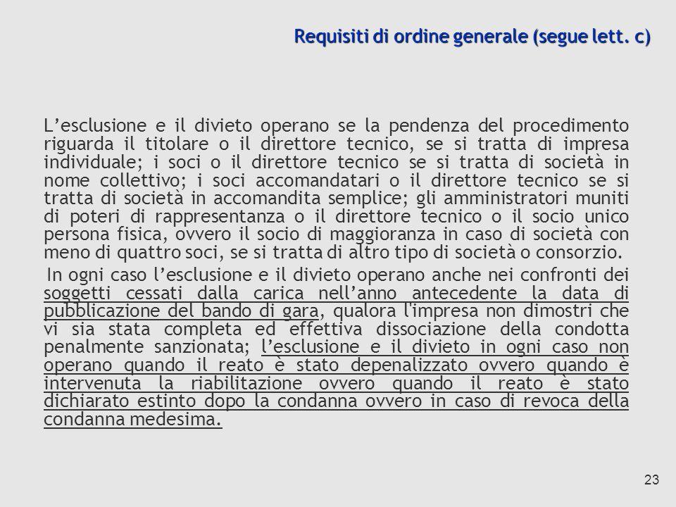23 Requisiti di ordine generale (segue lett.