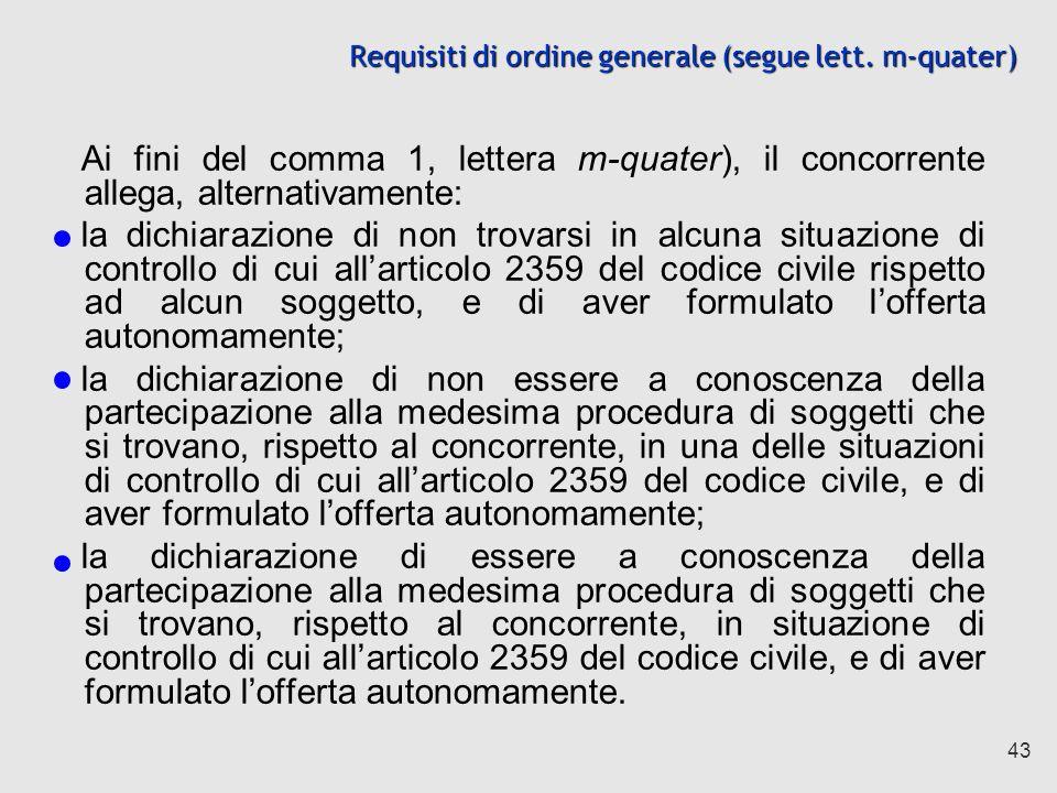 43 Requisiti di ordine generale (segue lett.