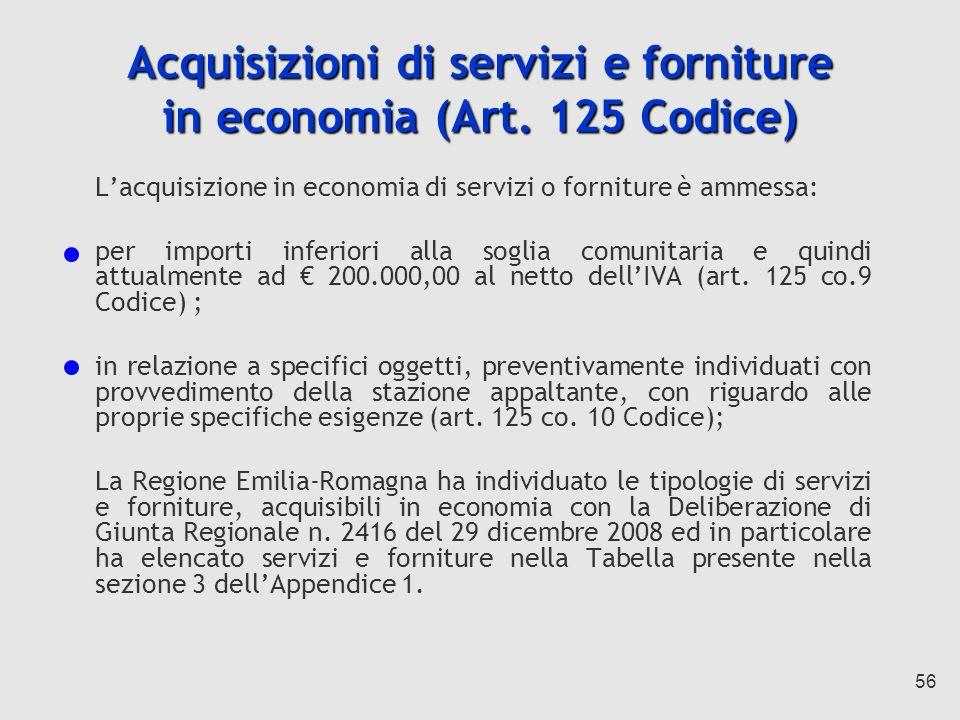 56 Acquisizioni di servizi e forniture in economia (Art.