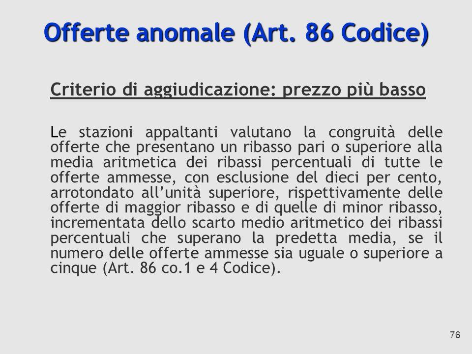 76 Offerte anomale (Art.