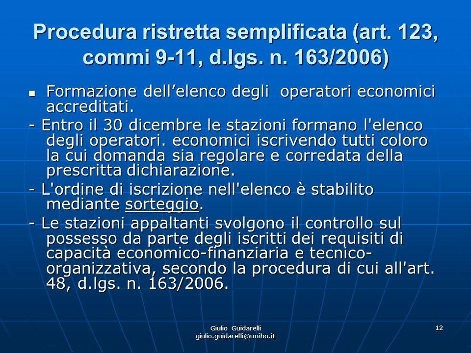 Giulio Guidarelli giulio.guidarelli@unibo.it 13 Procedura ristretta semplificata (art.