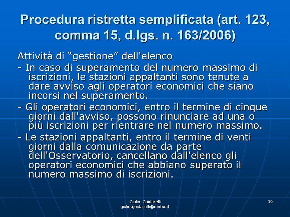 Giulio Guidarelli giulio.guidarelli@unibo.it 17 Procedura ristretta semplificata (art.