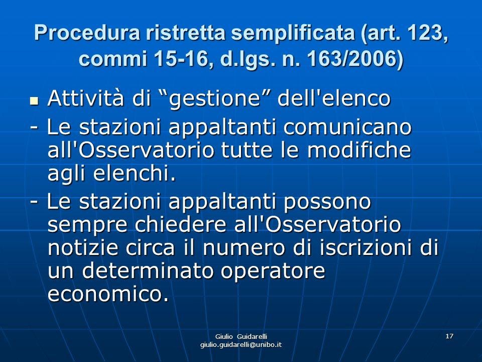Giulio Guidarelli giulio.guidarelli@unibo.it 18 Procedura ristretta semplificata (art.