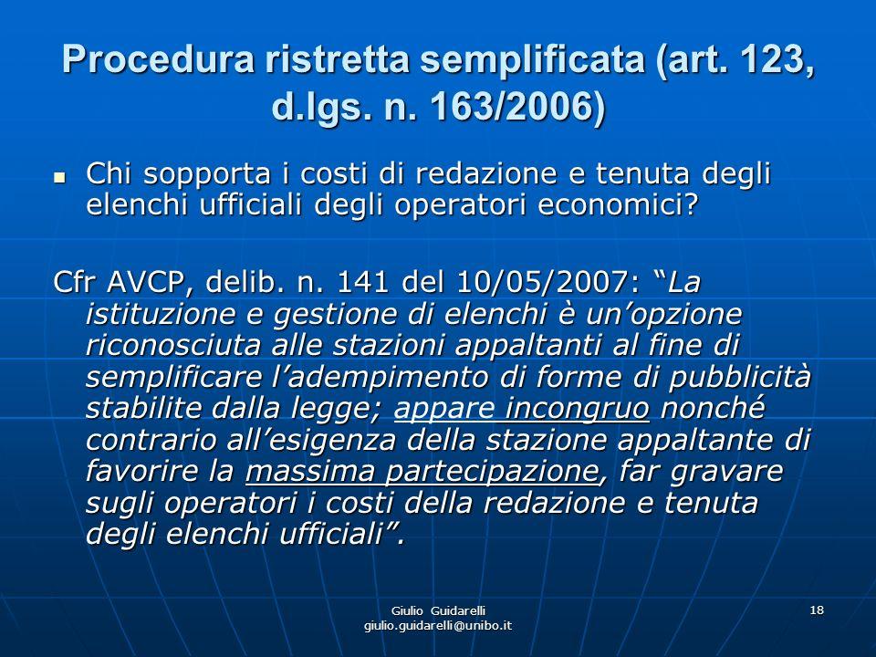 Giulio Guidarelli giulio.guidarelli@unibo.it 19 Procedura ristretta semplificata (art.