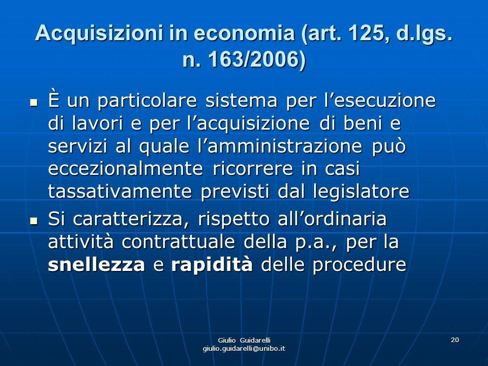 Giulio Guidarelli giulio.guidarelli@unibo.it 21 Acquisizioni in economia (art.
