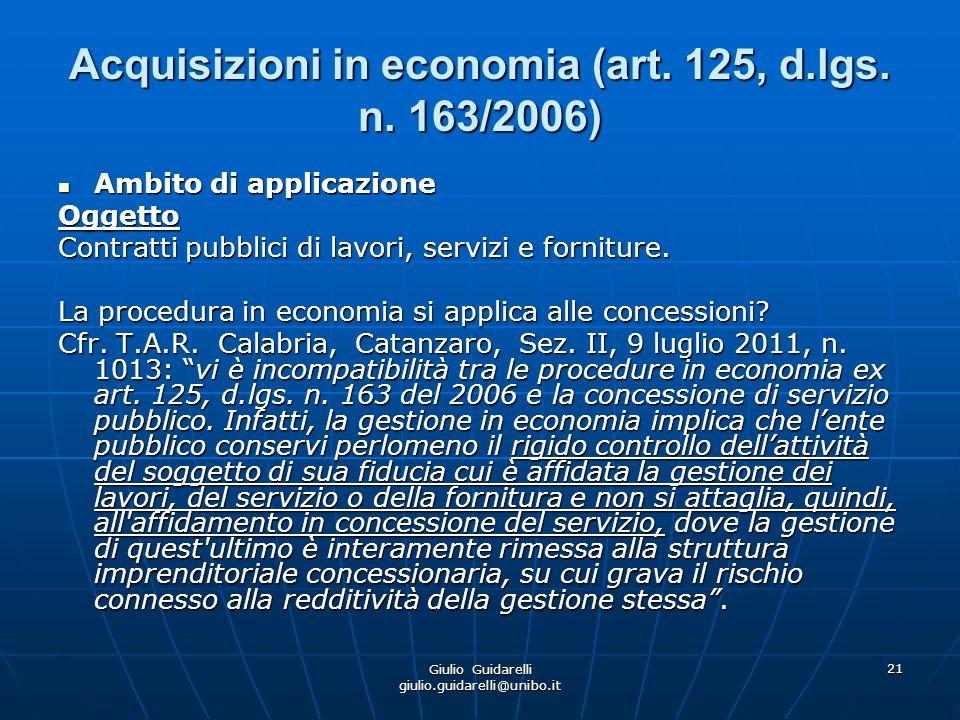 Giulio Guidarelli giulio.guidarelli@unibo.it 22 Acquisizioni in economia (art.