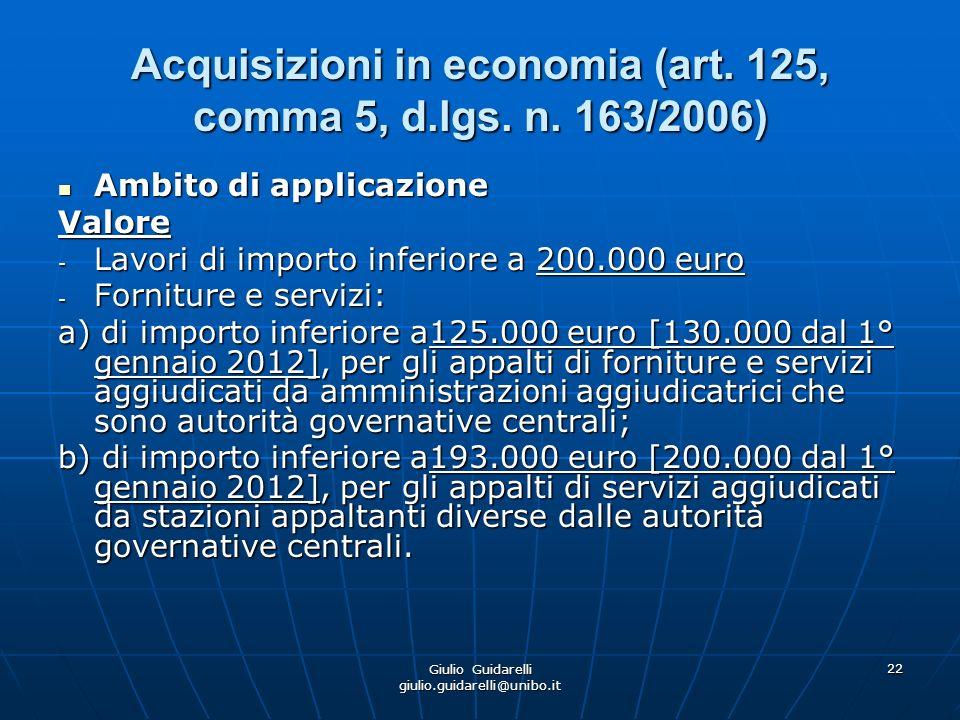 Giulio Guidarelli giulio.guidarelli@unibo.it 23 Acquisizioni in economia (art.