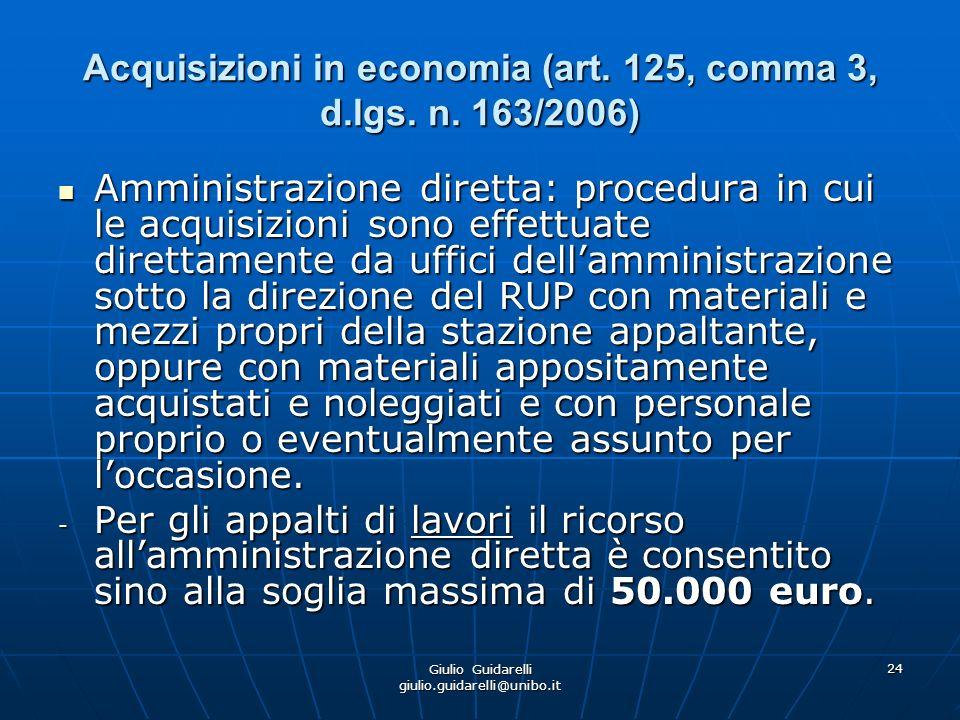 Giulio Guidarelli giulio.guidarelli@unibo.it 25 Acquisizioni in economia (art.