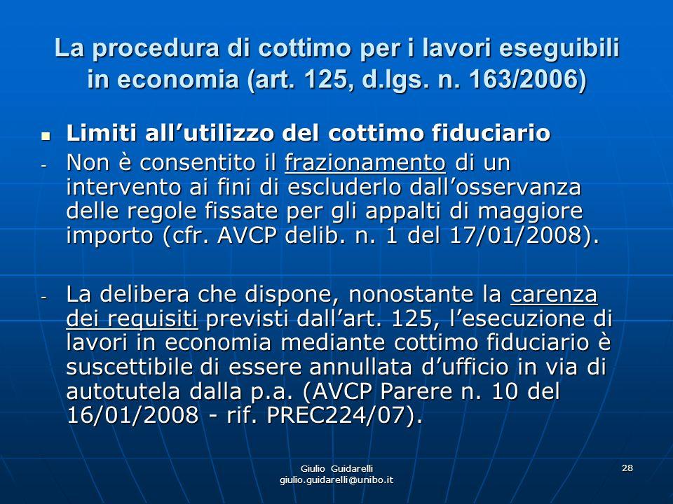 Giulio Guidarelli giulio.guidarelli@unibo.it 29 La procedura di cottimo per i lavori eseguibili in economia (art.