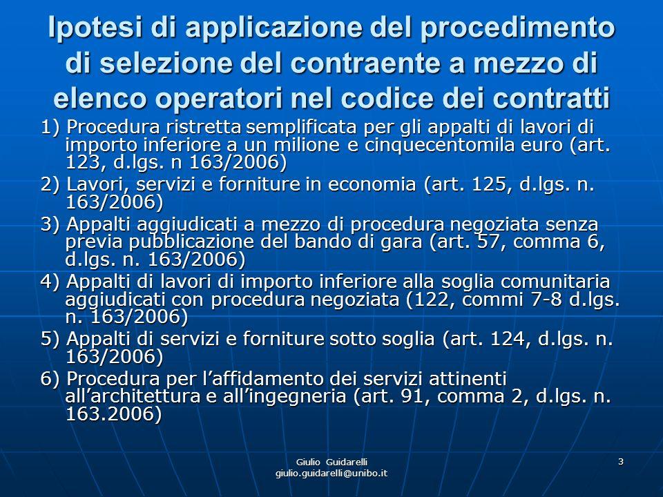 Giulio Guidarelli giulio.guidarelli@unibo.it 4 Procedura ristretta semplificata (art.