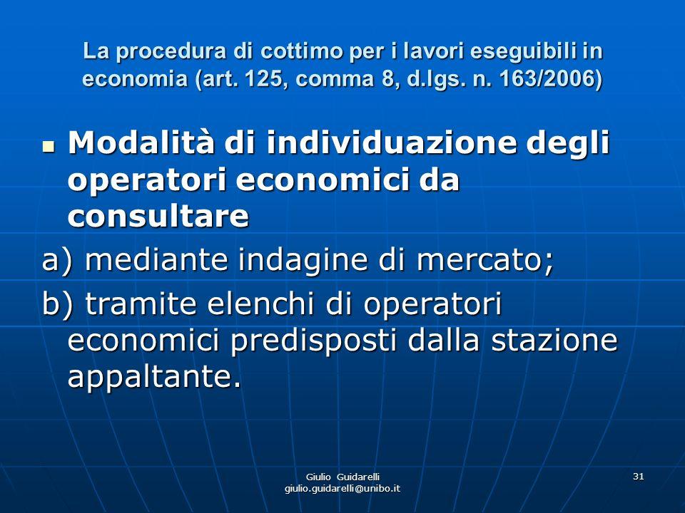 Giulio Guidarelli giulio.guidarelli@unibo.it 32 La procedura di cottimo per i lavori eseguibili in economia (art.