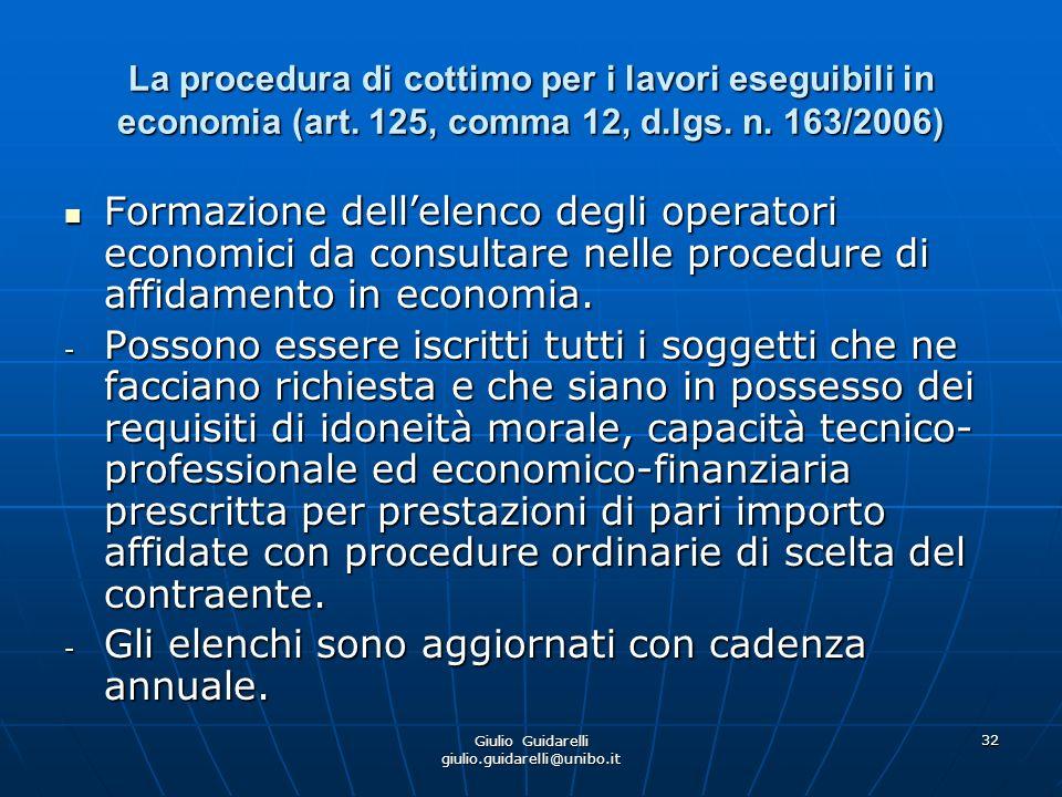 Giulio Guidarelli giulio.guidarelli@unibo.it 33 Tipologie di servizi e forniture eseguibili in economia (art.