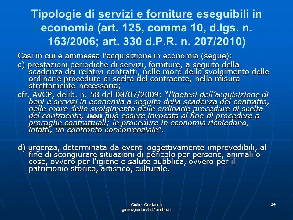 Giulio Guidarelli giulio.guidarelli@unibo.it 35 La procedura di cottimo per le acquisizioni di beni e servizi in economia (art.