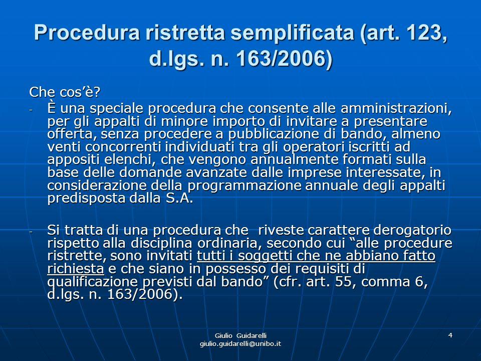 Giulio Guidarelli giulio.guidarelli@unibo.it 5 Procedura ristretta semplificata (art.