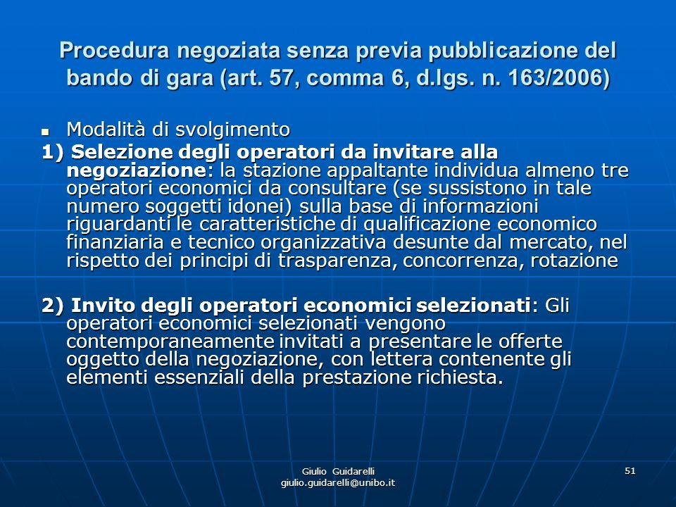 Giulio Guidarelli giulio.guidarelli@unibo.it 52 Procedura negoziata senza previa pubblicazione del bando di gara (art.