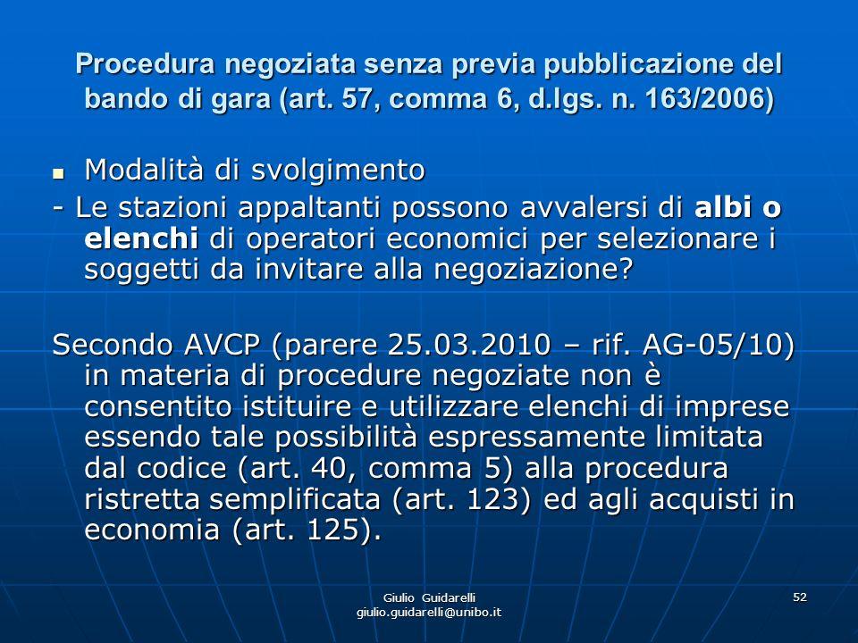 Giulio Guidarelli giulio.guidarelli@unibo.it 53 Procedura negoziata senza previa pubblicazione del bando di gara (art.