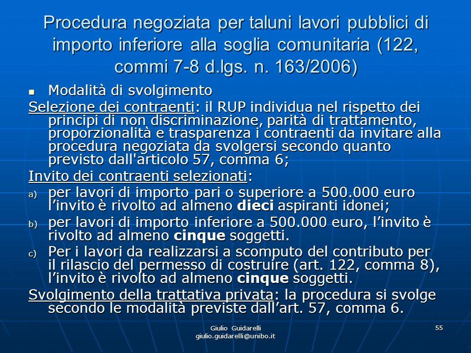Giulio Guidarelli giulio.guidarelli@unibo.it 56 Appalti di servizi e forniture sotto soglia (art.